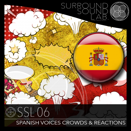 SSL06 – Spanish Voices, Crowds & Reactions