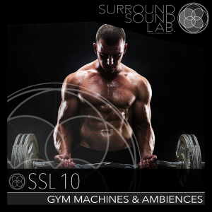 SSL10 – Gym Machines & Ambiences