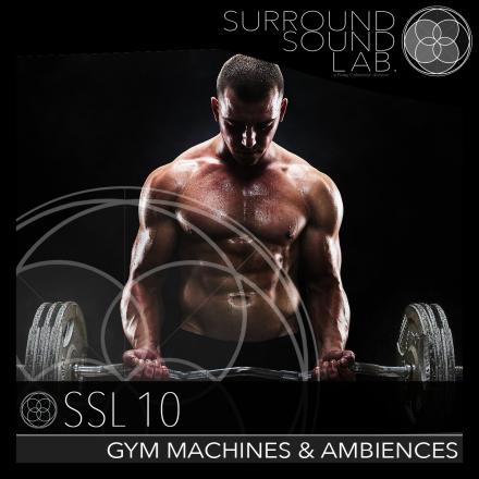 SSL10 – Gym Machines & Ambiences