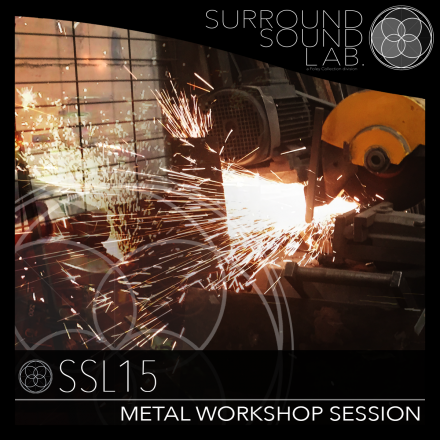 SSL15 – Metal Workshop Session