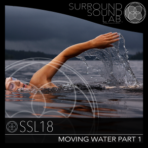 SSL18 – Moving Water Part 1