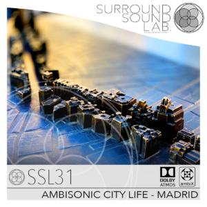 SSL31 AMBISONIC CITY LIFE – MADRID
