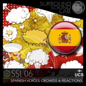 SSL06 Spanish Voices, Crowds & Reactions