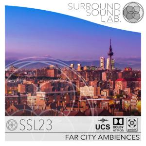 SSL23 FAR CITY AMBIENCES