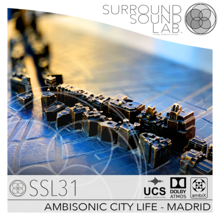SSL31 AMBISONIC CITY LIFE – MADRID